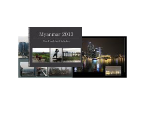 Myanmar 2013 - Das Land des Lächelns